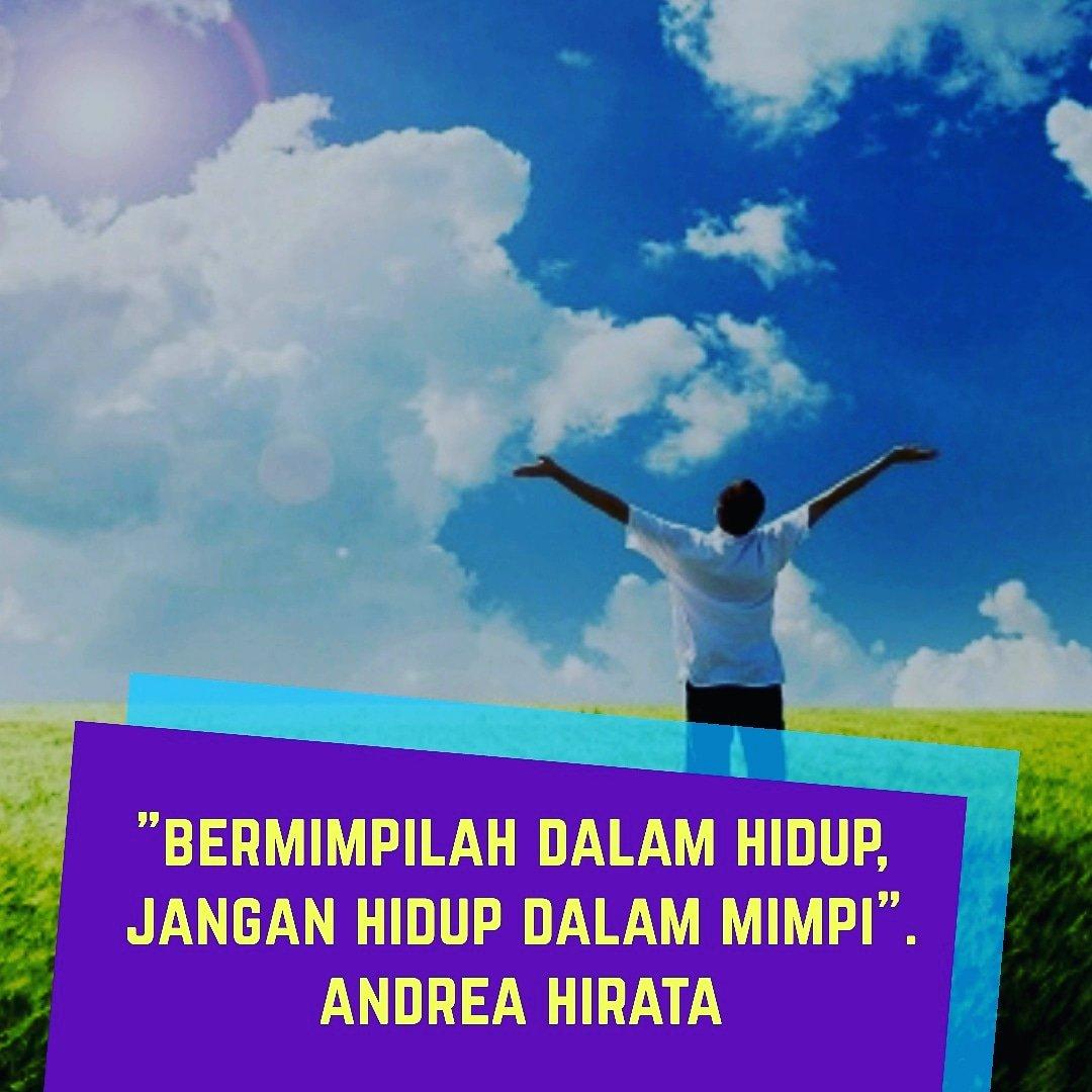 """Bermimpilah dalam hidup, jangan hidup dalam mimpi."" (Andrea Hirata) . #mimpi #kejarmimpi #inspirasi #inspirasiku #inspirasipagi #inspirasikita #inspirasikitasemua #motivasi #motivasihidup #motivasibijak #motivationquotes #motivasidiri #sukses  #katasukses #kisahsuksespic.twitter.com/zcogogiVC6"