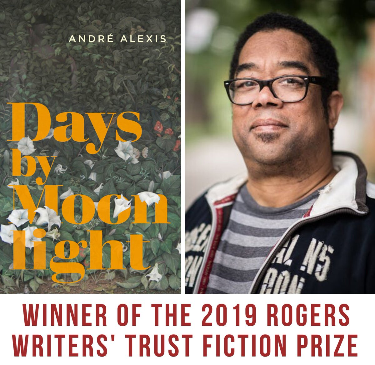 Congratulations to @coachhousebooks and André Alexis who won the 2019 Rogers Writers' Trust Fiction Prize for Days by Moonlight!#RogersFiction
