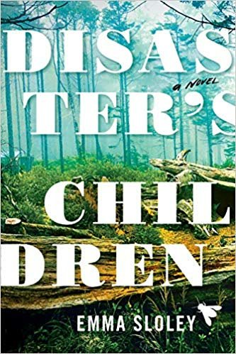 """🎉@Emma_Sloley's novel, DISASTER'S CHILDREN, lauded as a """"timely dystopian novel ... written as a warning from the future"""" by @ALA_Booklist is now on sale!"""