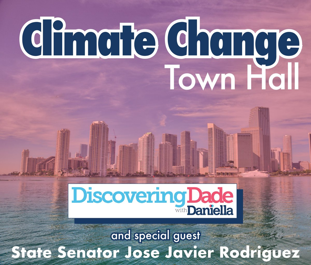 It's time to declare a climate crisis & take action. Join me & @JoseJavierJJR for a Climate Change Town Hall for our next #DiscoveringDadeWithDaniella event on Mon, Nov 18 at 6 PM at YWCA (351 NW 5th Street, Miami, FL 331). RSVP athttp://bit.ly/DaniellaRSVP #WeMustDoBetter