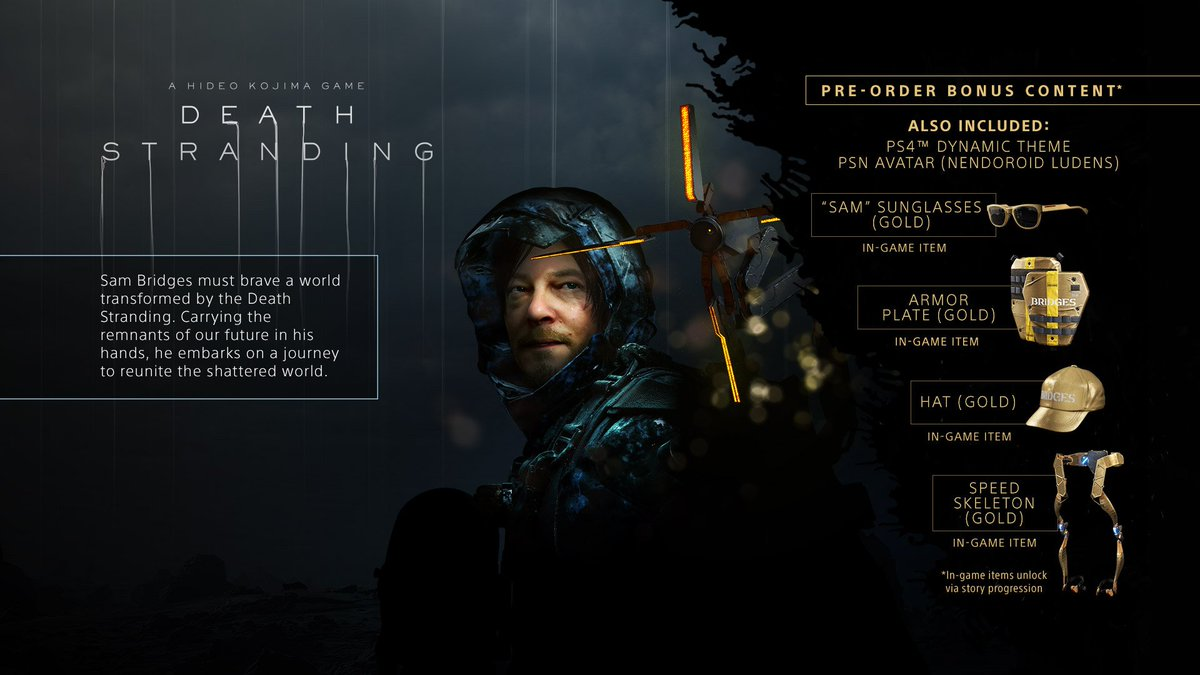 Make sure you have the right tools to help solve the mystery of the Death Stranding. Here are details on what to expect from your pre-order of the Standard or Digital Deluxe edition of #DeathStranding http://bit.ly/2NmToeR