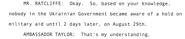 Here's Ambassador Taylor testifying that Ukraine was not aware of a hold on military aid until the end of August, over one month after @realDonaldTrump's call with President Zelensky →