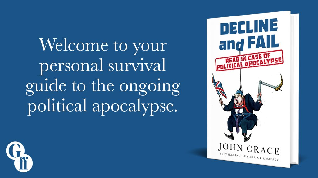 Bestselling author of I, Maybot and @guardian parliamentary sketch writer @JohnJCrace is back with his new collection of political sketches. Decline and Fail is out today!