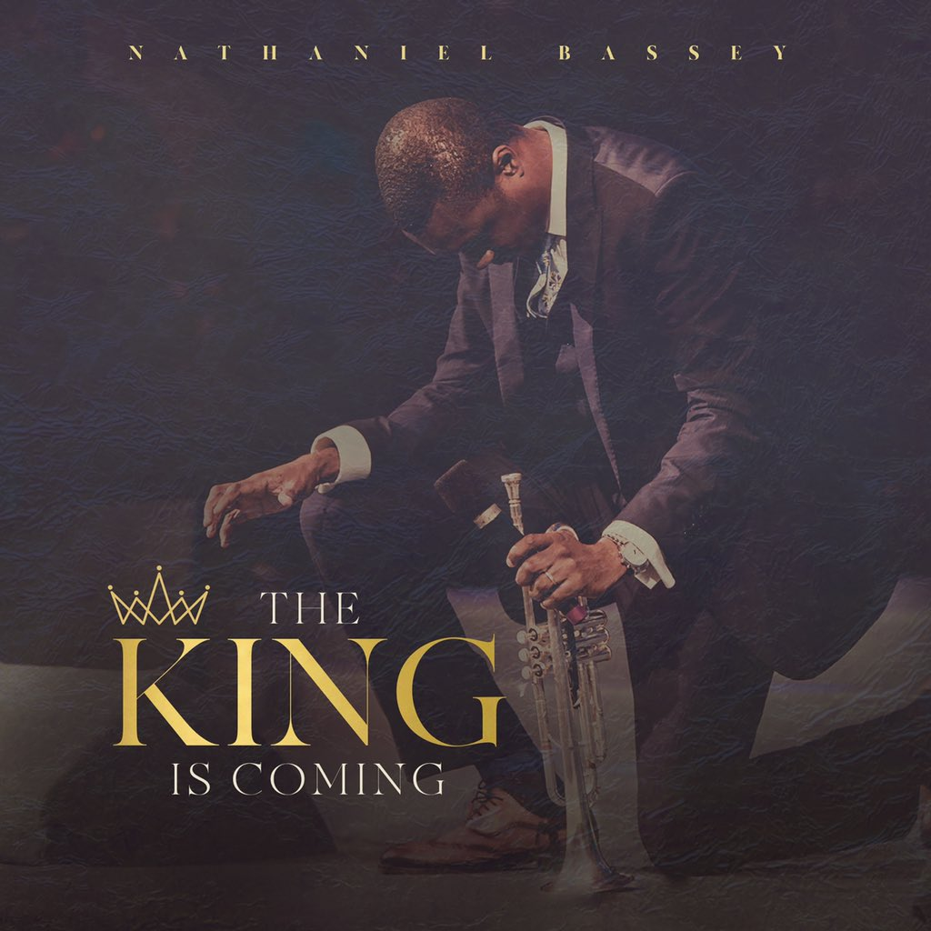Nathaniel Bassey - The King Is Coming Album Tracklists