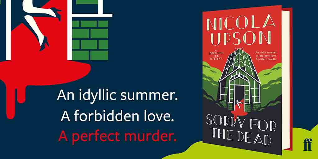 Josephine Tey returns to confront the darkest secrets of an idyllic summer in @nicolaupsonbooks latest murder mystery... Sorry for the Dead comes out today 🔍