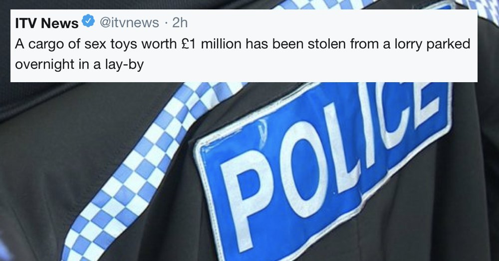 Favourite 6 jokes about the theft of a £1m sex toys lorry thepoke.co.uk/2019/11/07/sex…