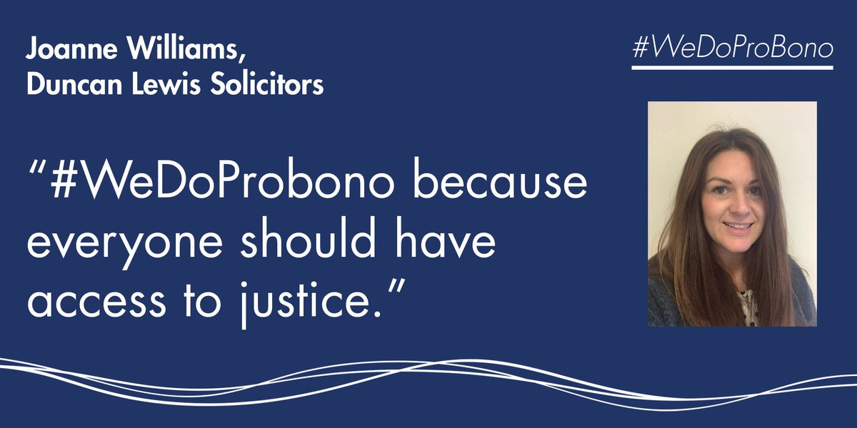 It's day four of #ProBonoWeek and we're hearing from Joanne at @DuncanLewis #WeDoProBono