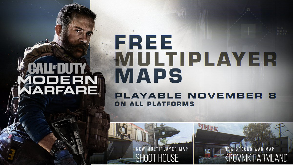 Free Maps and Hardpoint coming to #ModernWarfare. ✅ New Multiplayer Map - Shoot House ✅ New Ground War Map - Krovnik Farmland ✅ Hardpoint Free for all players, available Friday 11/8.