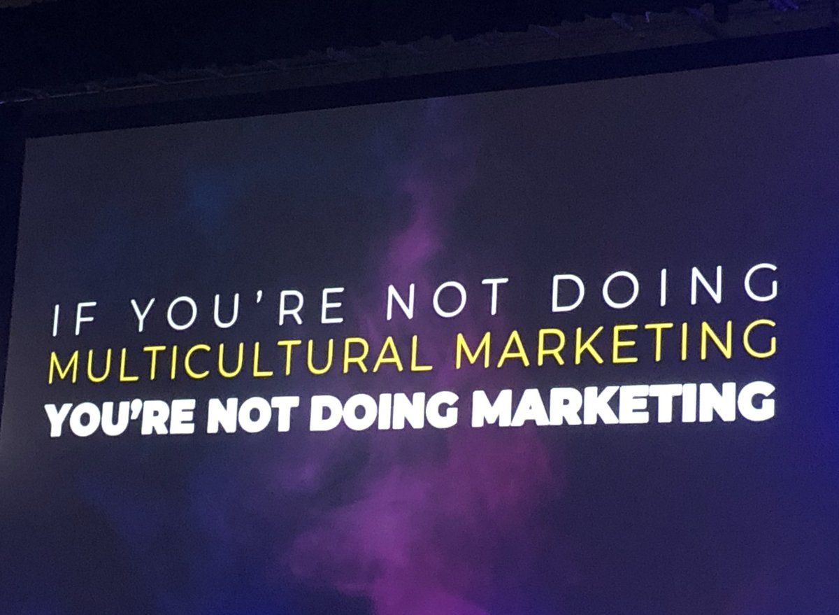 """#Multicultural Marketing is #Marketing – NOT confusing terms like Total Market."" – @marcpritchard1 @ProcterGamble #ANAMulti"