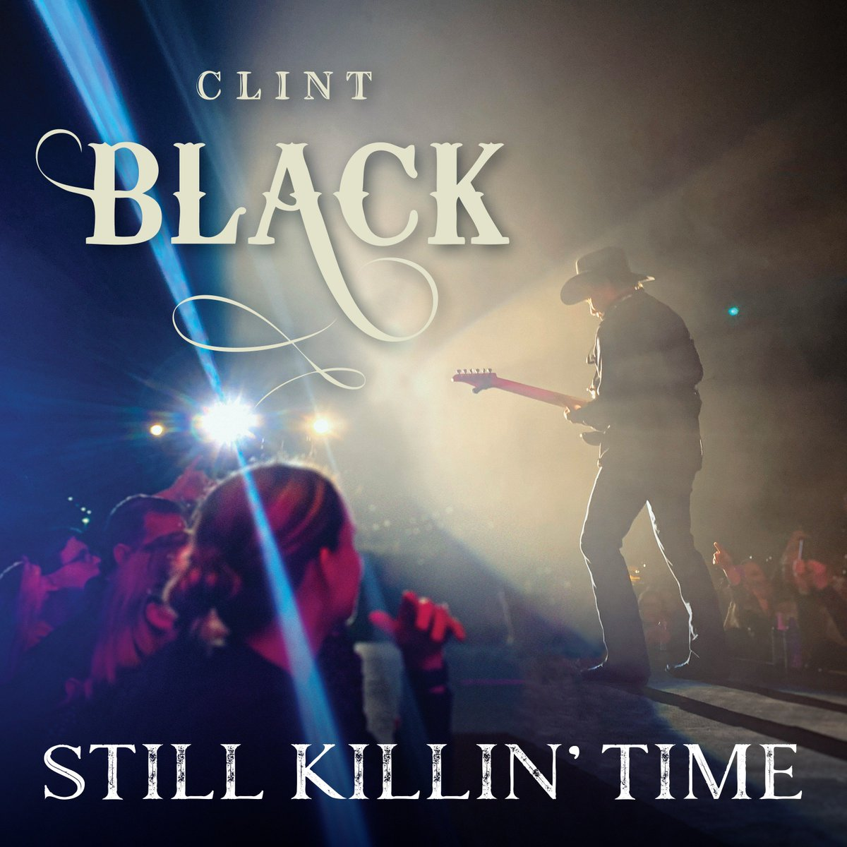 """It's Time… for #OpryMember @Clint_Blacks new LIVE album release! Still Killin Time"""" is out everywhere now! smarturl.it/stillkillintime"""