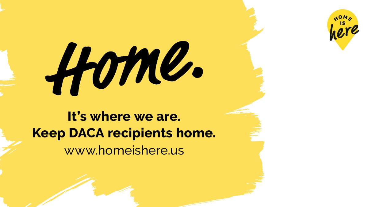 DACA recipients are our neighbors, classmates, coworkers, and friends. This November, demand the Supreme Court recognize that their #HomeIsHere homeishere.us