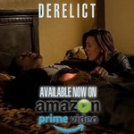 Derelict. Award Winning Film Now Available on Amazon Prime!  #SupportIndieFilm #scifi #indiefilm #indiefilmmaker #microbudgetfilm #indierights #Latinx #AfricanAmerican #lafilmawards #lafa  https://t.co/gd3KEUIZpB