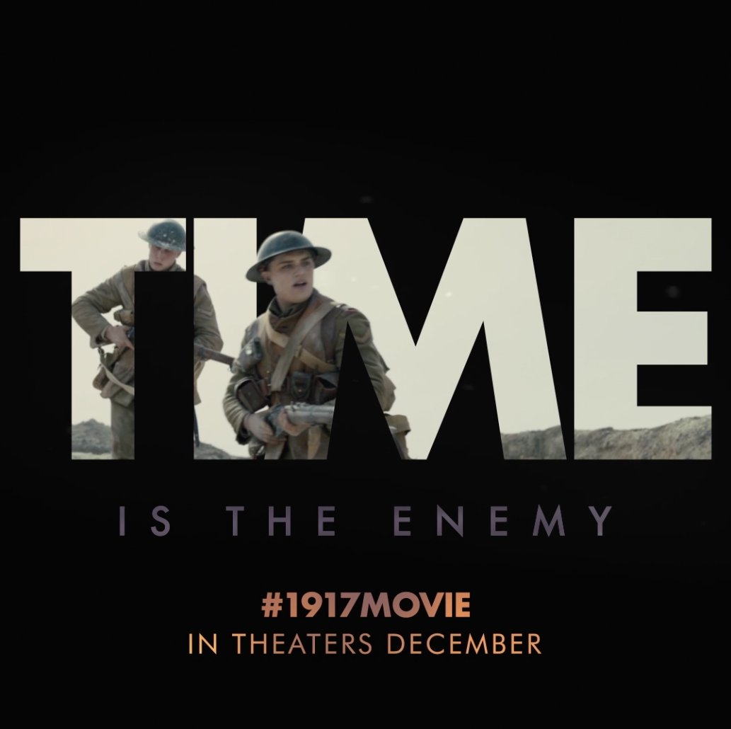 No time to rest, no time to doubt. See #1917movie in theaters December.