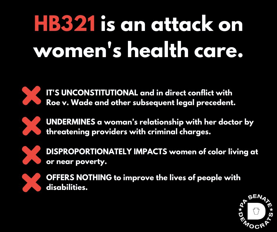 HB321 is an irresponsible & dangerous attack on woman's independence & right to choose what health care choices are best for her.