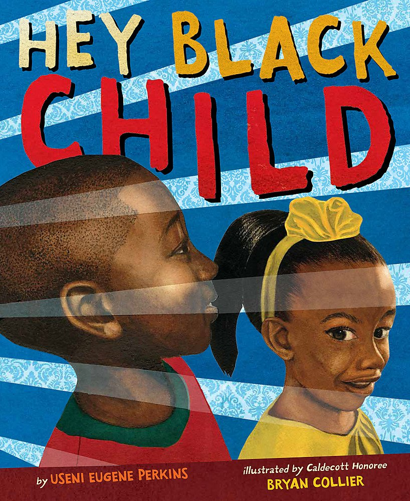 Hey Black Child - Useni Eugene Perkins (Author) and Bryan Collier (Illustrator) brings this classic, inspirational poem by Useni Eugene Perkins to life. Available Now to Order at Amazon: https://amzn.to/2p8XKN3  via @amazon #blackhistory pic.twitter.com/aHVq8xMnlY