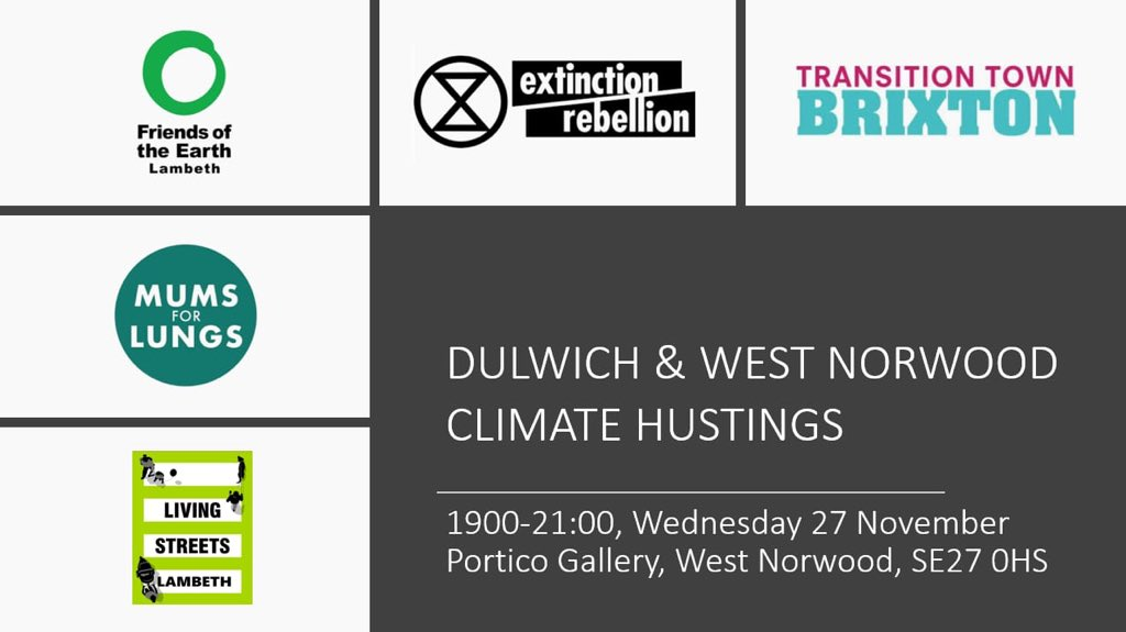 We're co-hosting several climate hustings across #Lambeth and our founder @Jemima_Vivien is very happy to be chairing this one for #Dulwich and #WestNorwood. Please come along on the 27th November to hear what the candidates have to say on the #ClimateEmergency.