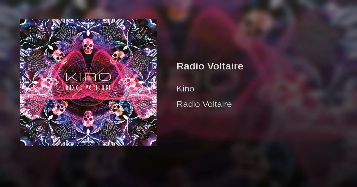 Kino - Radio Voltairehttps://youtu.be/PU1pfWRd7FI#Kino @kinomusicuk #RadioVoltaire#Music #Prog #Progressive #Rock #ProgressiveRock#NowPlaying