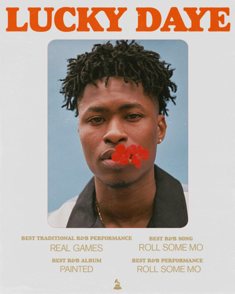 lucky daye on twitter i m on the other side of the world and i find out i ve been grammy nominated 4x s for roll some mo and real games and my debut album lucky daye on twitter i m on the