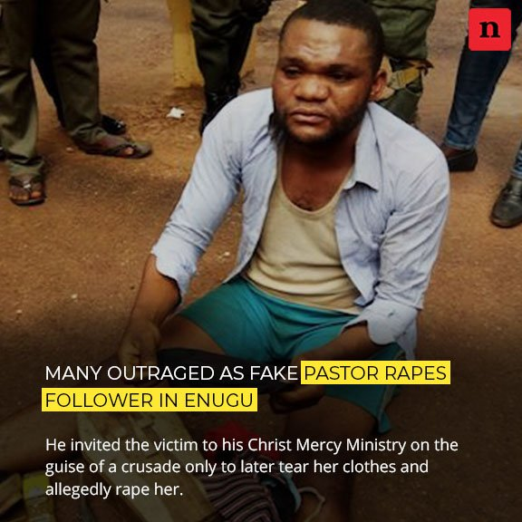 Many people are outraged over the alleged rape of a young woman by her presumed pastor in Enugu. It was gathered that Pastor Sunday Egbo of Christ Mercy Ministry had invited the victim for a crusade at the church,  #rape #Fakepastor #sexualassault