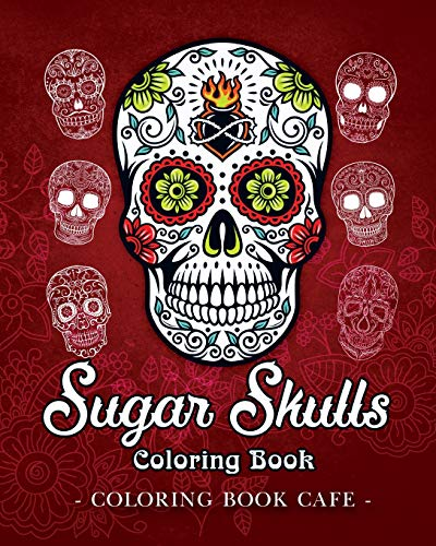 - PDF] DOWNLOAD FREE Sugar Skulls Coloring Book: A Coloring Book For Ad