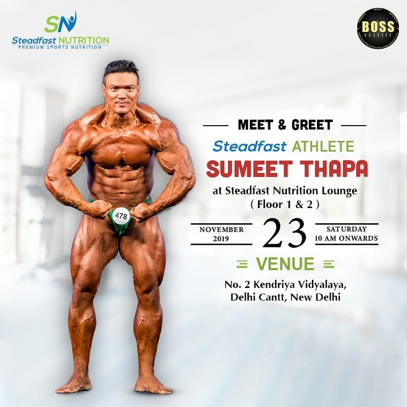 Steadfast's muscular beast Sumeet Thapa is going to be present at Boss Classics Bodybuilding and Physique Championship on 23rd November at Steadfast Nutrition's lounge! 🤩