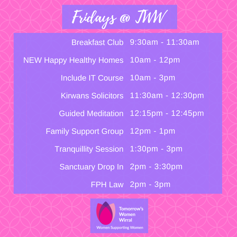 It's Friday time & we are serving up an absolute treat for adult women of Wirral 18+! We have a new family & parenting Happy Healthy Homes course starting, & FPH Law's legal surgery. #fridayfeeling #wirral #women