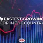Image for the Tweet beginning: Texas had the fastest GDP