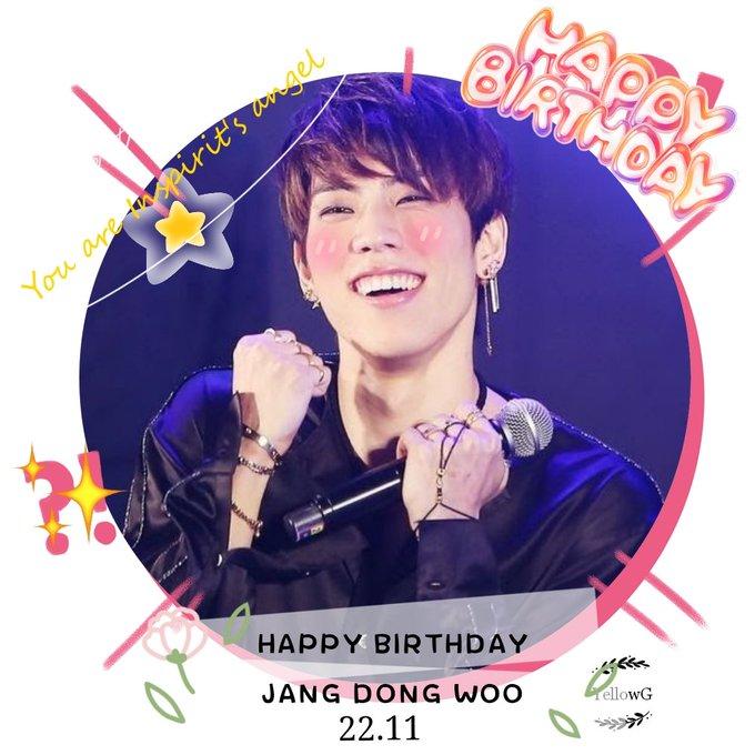 HAPPY BIRTHDAY JANG DONG WOO, MY ANGEL