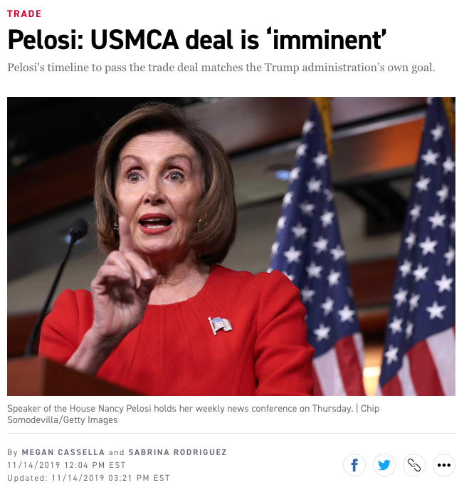 """Seven days ago, Speaker Pelosi claimed a #USMCA deal was """"imminent."""" Today, she said there isn't enough time to finish it this year.  What changed in the last week?   Impeachment. That's the only thing she's working on. Comes at the cost of thousands of jobs & a stronger economy."""