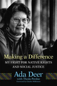 Making a Difference: My Fight for Native Rights and Social Justice (Volume 19) (New Directions in Native American Studies Series) -  #metoo #timesup #news