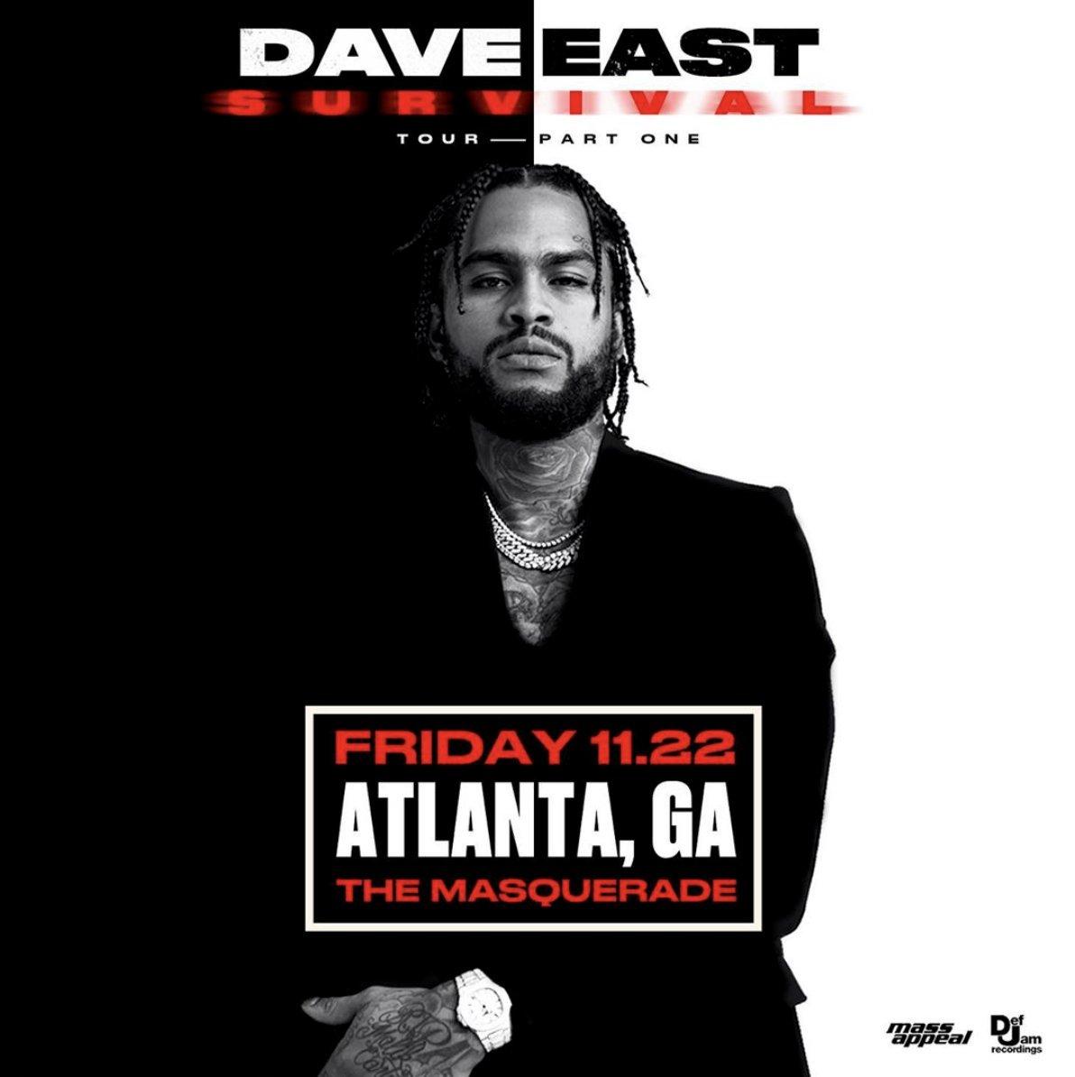 Dave East On Twitter Tour Start Tomorrow Atl Let S Go