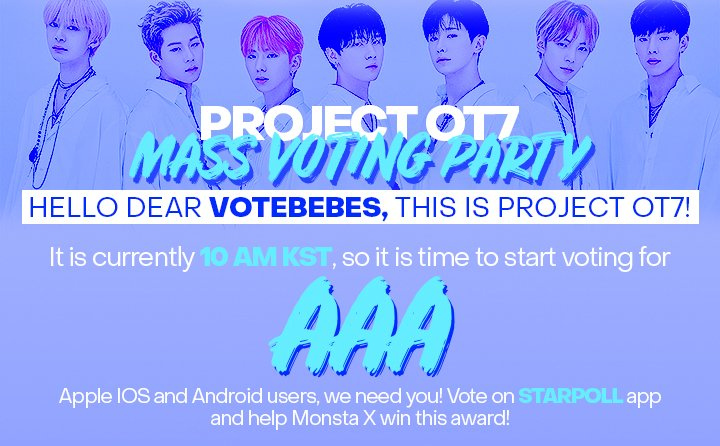 MONBEBE   THE AAA VOTING PARTY HAS STARTED  - Go to STARPOLL app - Reply with a screenshot of your voting - Use the hashtags #FixTheFutureForWonho #한번더_생각하자 + tag  @OfficialMonstaX  IOS:  https:// apps.apple.com/us/app/starpol l-with-aaa-starnews/id14782456901  …   ANDROID:  https:// play.google.com/store/apps/det ails?id=com.mt.starpoll  …  <br>http://pic.twitter.com/os2J7bR8tc
