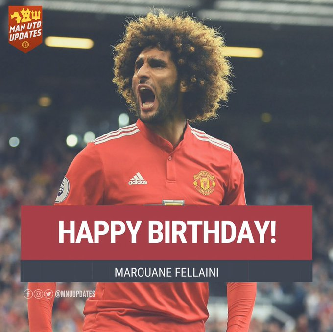 Happy 32nd birthday to ex red Marouane Fellaini.