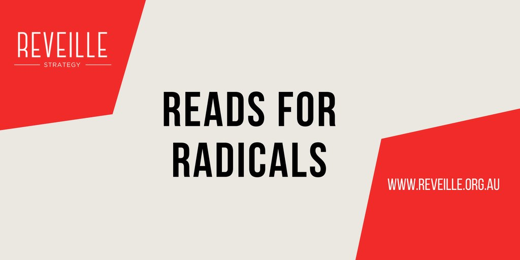 Friday Afternoon Reads for Radicals, so get your weekend theory and praxis: pieces on neoliberalism, strikes being healthy, peak globalisation, venture capital, new organising, predictions, wage theft, teachers strikes and more. Read and subscribe here. reveille.org.au/reads-for-radi…