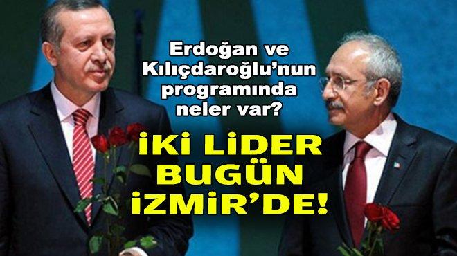 İki lider bugün İzmir'de! İşte Erdoğan ve Kılıçdaroğlu'nun programları https://t.co/b8r4Q0kqri https://t.co/RybkhLDkJx