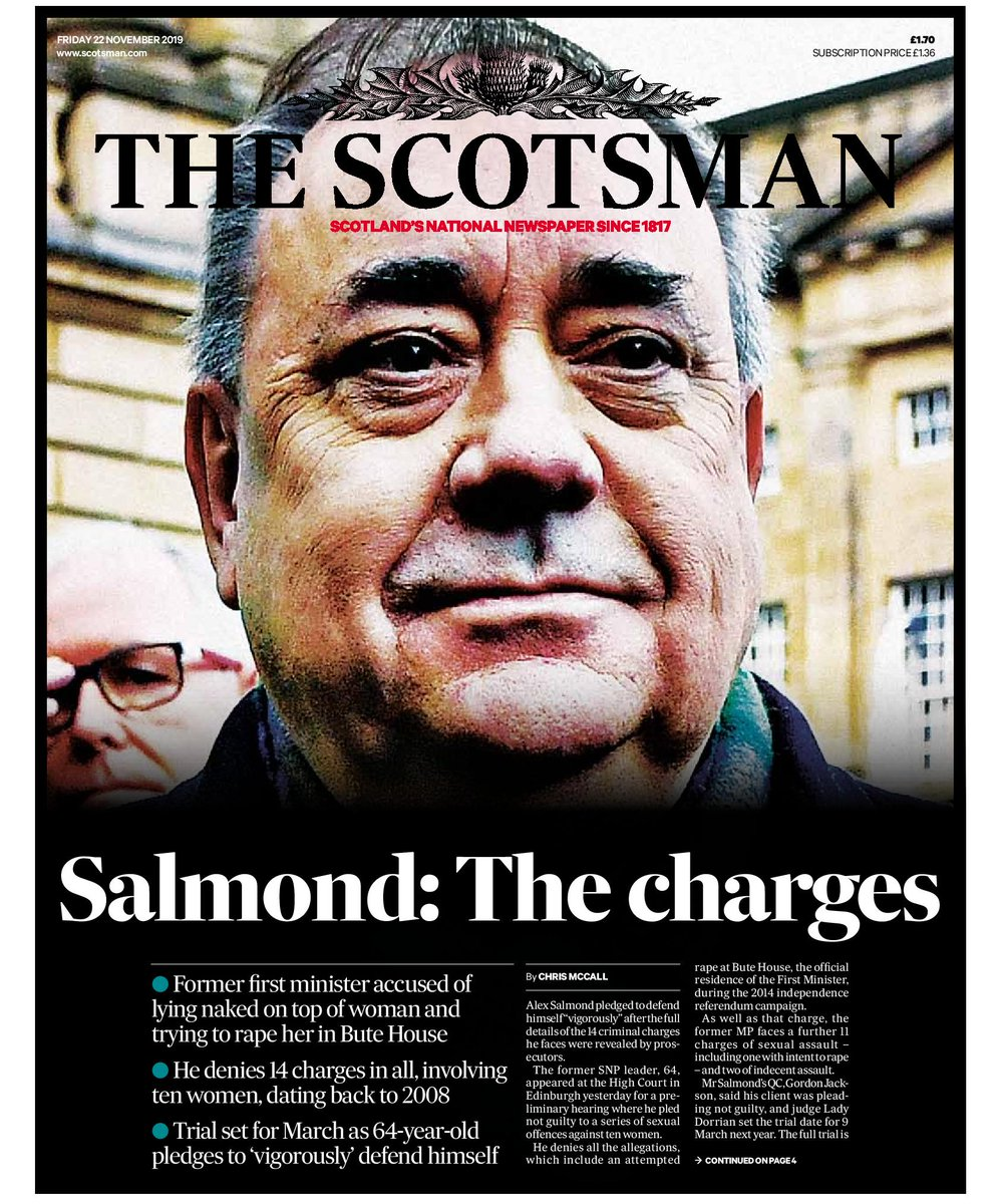 "Good morning, here is today's @TheScotsman front page: ""Salmond: The charges - Former first minister accused of lying naked on top of woman and trying to rape her in Bute House"" #BBCpapers #Buyapaperhttps://trib.al/idLkypl"