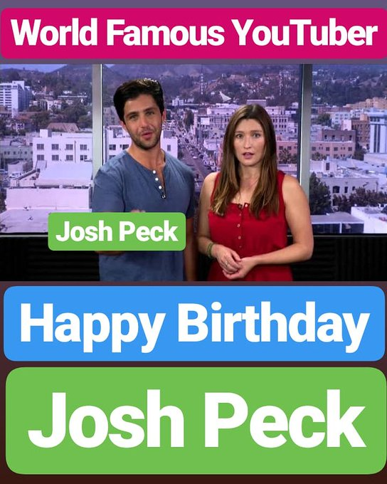 Happy Birthday  Josh Peck