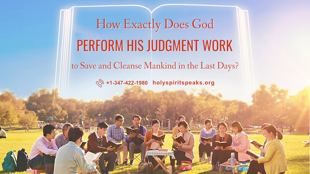 Gospel Topic How Exactly Does God Perform His Judgment Work to Save and Cleanse Mankind in the Last Days? #judgment #EndTimes #Jesus #Christ #Christian #truth #GodsWord #AlmightyGod   https://www. holyspiritspeaks.org/special-topic/ three-stages-of-work/index.html#section6   … <br>http://pic.twitter.com/ctuGRHUqkr