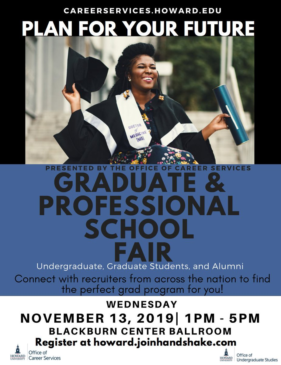 Do not miss the Graduate and Professional School Fair presented by the Office of Career Services, November 13 at 1-5pm.