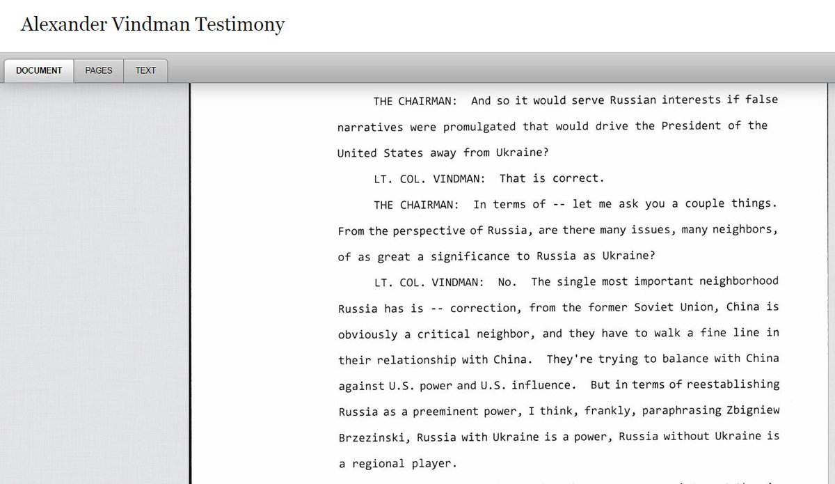 """Alexander Vindman Testimony: Q: """"From the perspective of Russia, are there many issues, many neighbors, of as great a significance to Russia as Ukraine? Vindman: """"No.... Russia with Ukraine is a power. Russia without Ukraine is a regional player."""""""