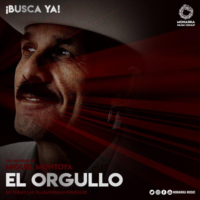 ¡BUSCA YA! el NUEVO ALBUM de @LosMiguelesDeMIGUELMONTOYA titulado #ElOrgullo, a través de todas las plataformas digitales.  VE YA A COMPRARLO y disfruta de la buena música de #LaLeyendaDelRequinto DON #MiguelMontoya.  Somos #MonarkaMusicGroup.  #USA #Mexico #Campirano #Sierreño