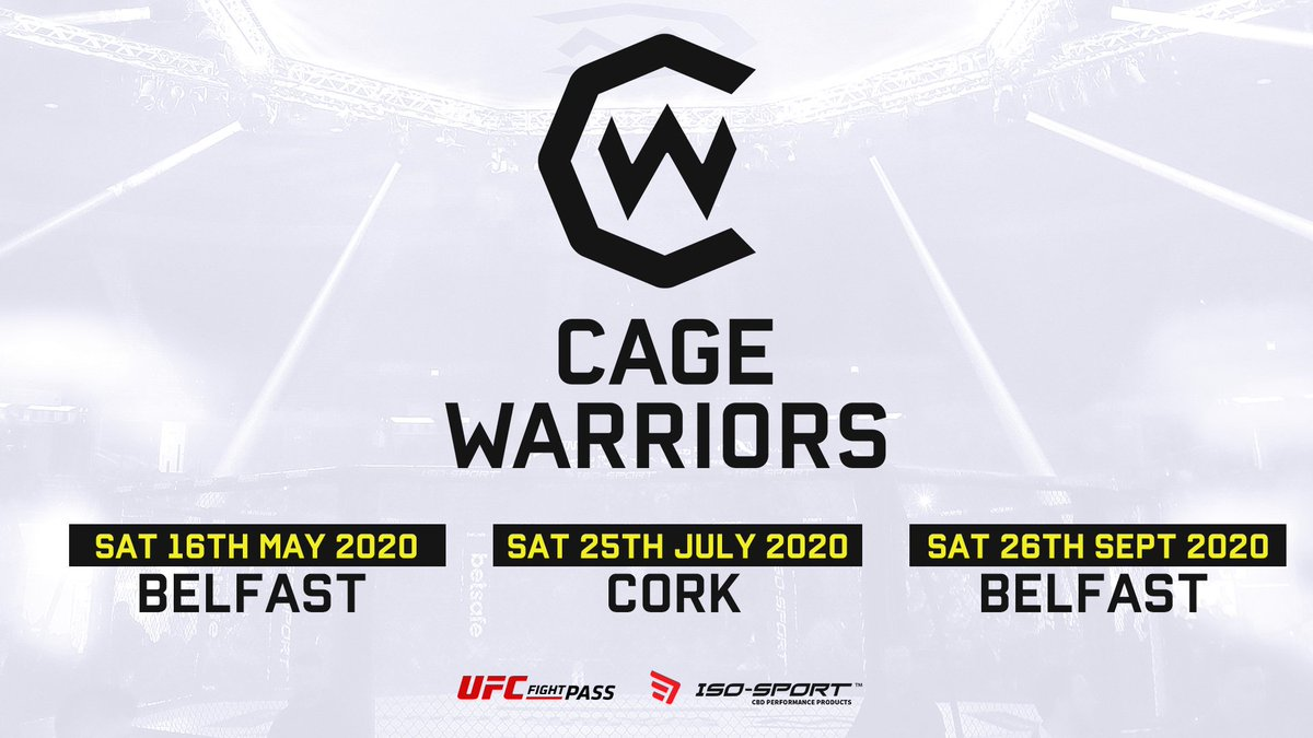 🚨 BREAKING NEWS  👊 3 new dates have been confirmed for Cage Warriors 15-event 2020 schedule - our most stacked year EVER!  💥 Belfast SSE Arena - May 16th and September 26th 💥 Cork - 25th July  🇮🇪 The rise of Irish MMA continues!