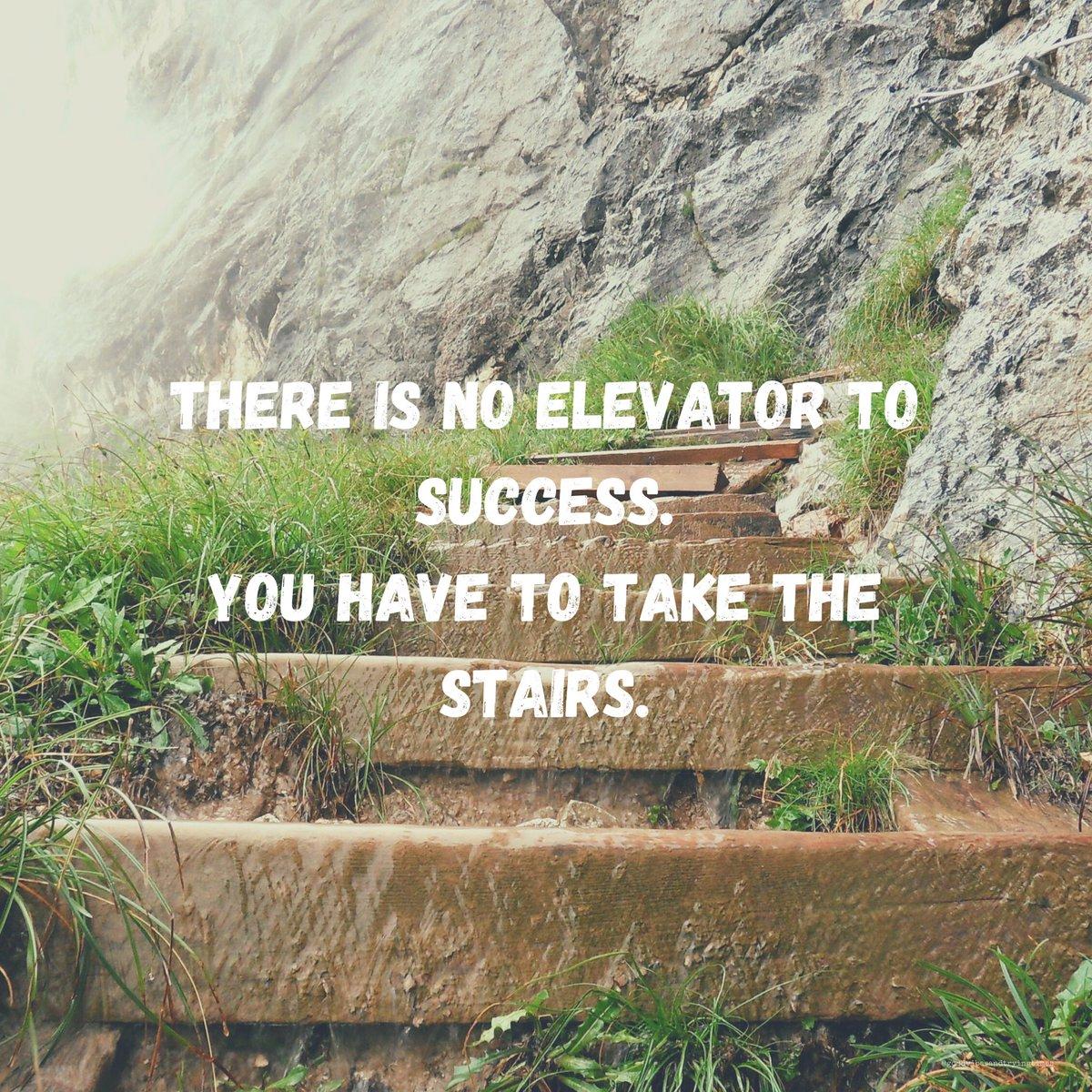 #SundayFeeling : There is no elevator to success. You have to take the stairs.  #SundayThoughts  #SundayMotivation  #SundayVibes  #SundayMood  #Positivity  #GoodVibesandTryingTimes