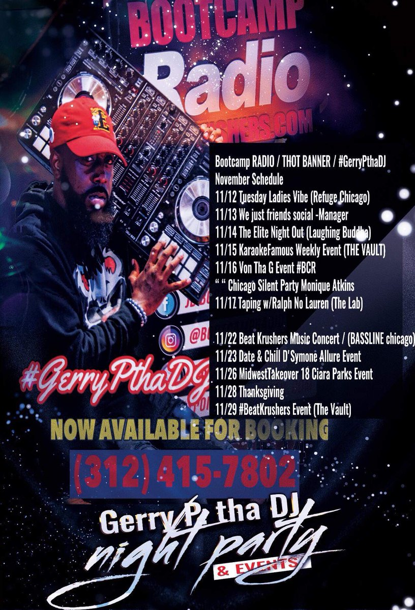 @bootcampradio / THOT BANNER / #GerryPthaDJ November Schedule  #gerrypentertainment #stackorstarveapproved 🗣🆘  Booking:   #BeatKrushersMusic