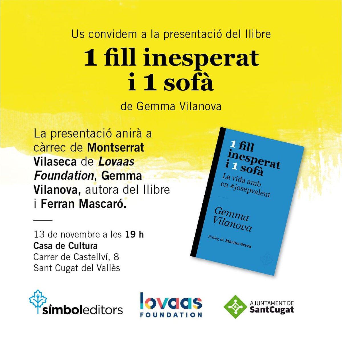 """Presentació del llibre """"1 fill inesperat i 1 sofà.  La vida amb en #josepvalent"""" de @GemmaVilanova73   🗓️Dimecres 13 de Novembre 🕣19.00h 📌Casa de Cultura (C/Castellví,  8) #SantCugat"""