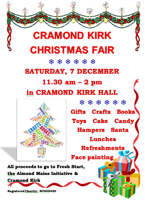 If you're out Christmas shopping this weekend, pop into Cramond Kirk's Christmas Fair, a share of the proceeds are donated to Fresh Start