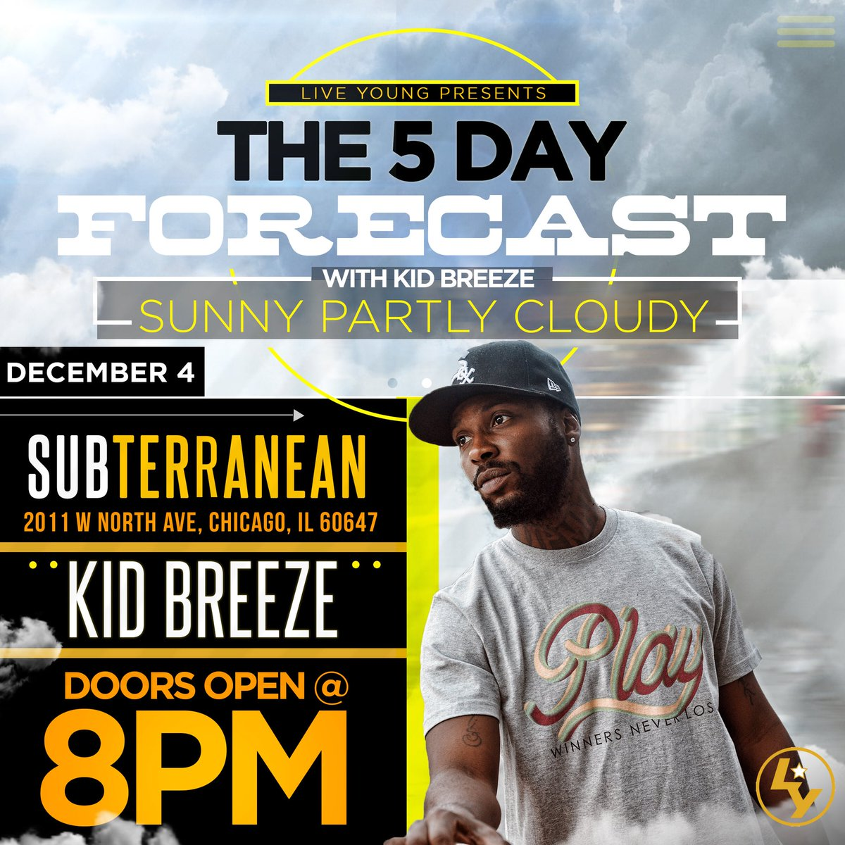 We Back @subtchicago 12/04/2019 For #TheFiveDayForecast W/ a whole bunch of dope performances❗️Catch me doing some joints from #SunnyAndPartlyCloudy LIVE  COME FWM! #QualityMusicForTheStreets  GET TICKETS HERE >>>>