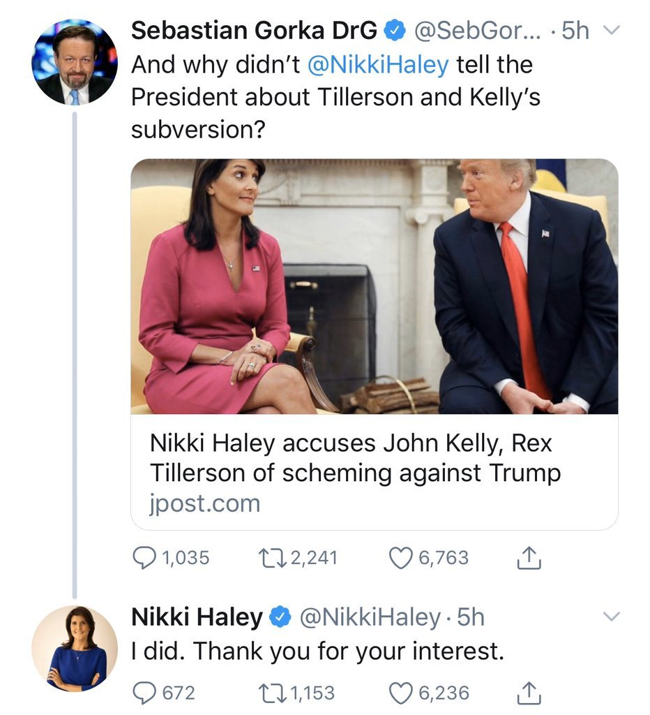 Update: Haley says she alerted Trump to what Kelly and Tillerson were up to.   But Kelly was out **9 months after Tillerson** so Trump heard this and ... just kept him around?