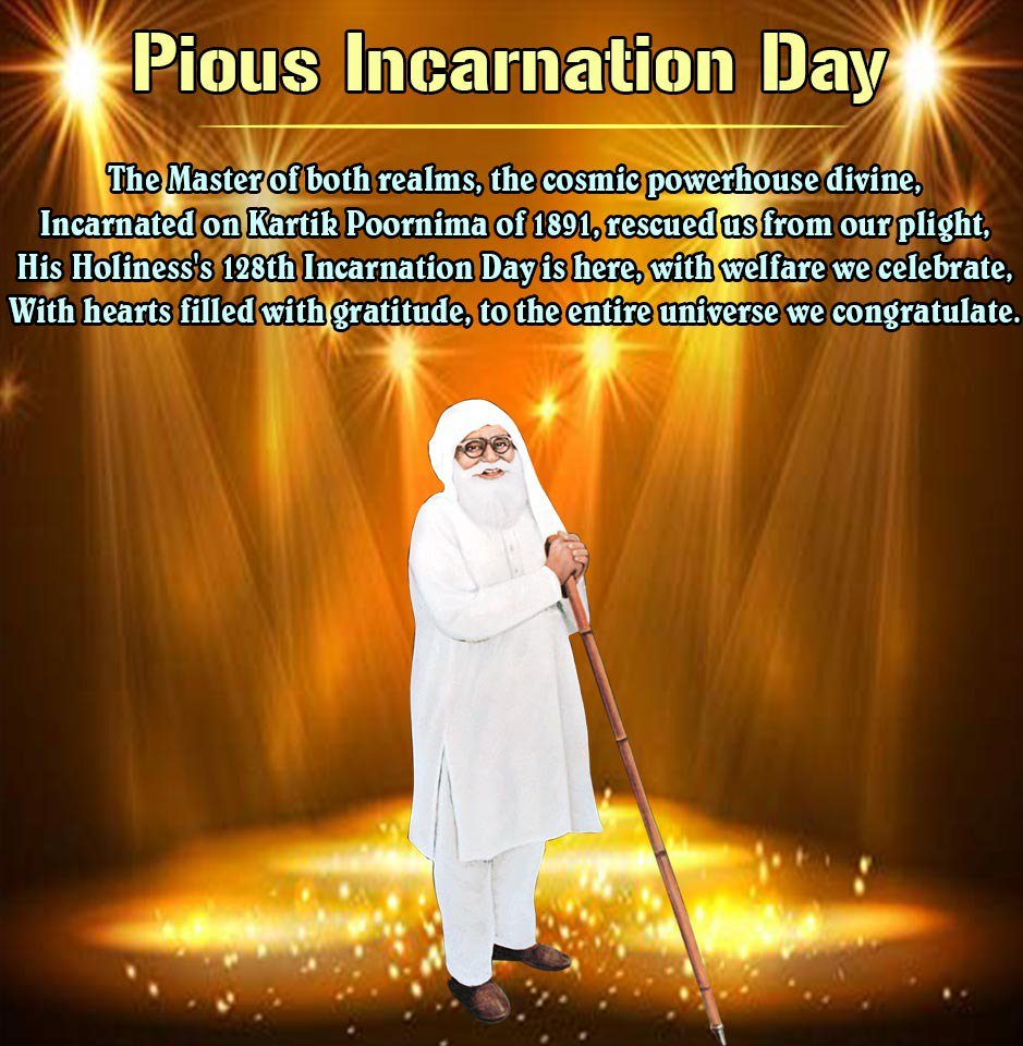 #ShahMastanaJi The master of both reals, the comic powerhouse divine, incarnated on Kartik Poornima of 1891, rescued us from our plight his holiness 128th incarnation day is here, with welfare we celebrate with hearts filled with gratitude to the entire universe we congratulate. <br>http://pic.twitter.com/Dp7edFXOvo