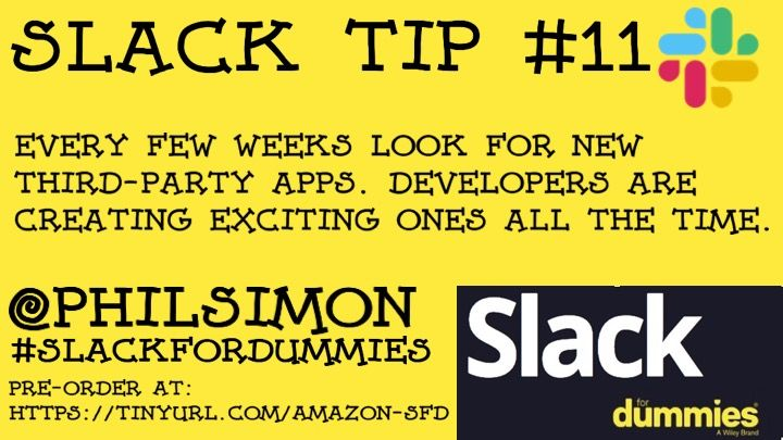 Slack For Dummies Tip Number 11 #SlackforDummies @slackhq #productivity https://amzn.to/2MSmfrd #slack